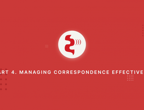 Front Office Series / Part 4 Managing Correspondence Effectively