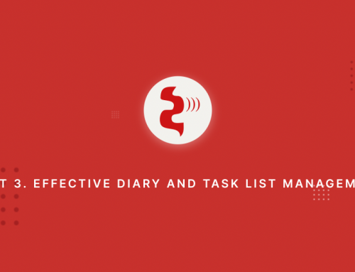 Front Office Series / Part 3 Effective Diary and Task List Management